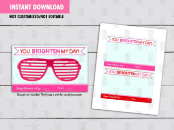 You BRIGHTEN My Day, Heart Sunglasses DIY Card, Eye Glasses Exchange, Free Candy