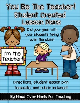 You Be The Teacher Student Created Lesson Plans By Joanne Miller - Create a lesson plan template