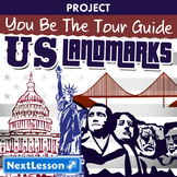 You Be The Tour Guide - United States Landmarks - Projects & PBL