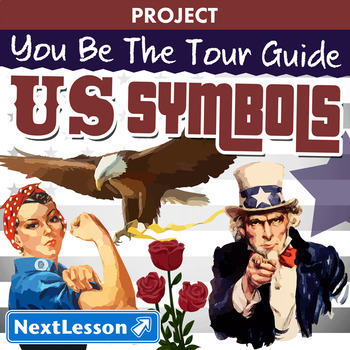 You Be The Tour Guide - United States Symbols - Projects & PBL