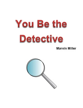 You Be the Detective by Marvin Miller - GR Level Q