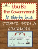 Hands on Government Lesson: You Be the Government