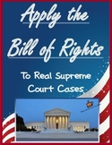 Applying the Bill of Rights: You Be the Judge