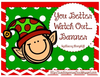You Better Watch Out... Banner