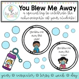 You Blew Me Away Bubble Tags