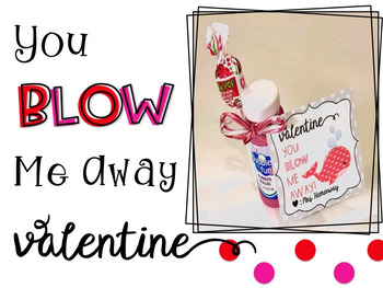 You Blow Me Away Valentine