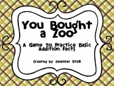 You Bought a Zoo - A Game to Practice Basic Addition Facts