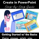 How to Use PowerPoint:  Step-by-Step Directions to get you