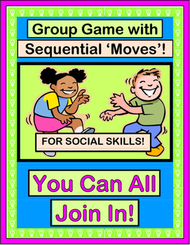 """You Can All Join In!"" - Build Social Skills with a Group Game"