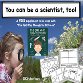 You Can Be a Scientist, Too FREE supplement for THE GIRL W