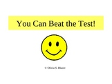 You Can Beat the Test! Test Taking Skills