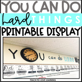 You Can Do Hard Things Printable Wall Display