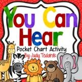 You Can Hear (Zoo Pocket Chart  Activity)