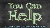 You Can Help! Student's Guide to CPR/AED and First Aid