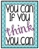 You Can If You Think You Can Printable Poster