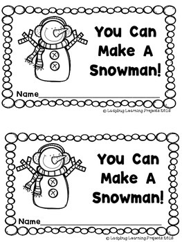 You Can Make A Snowman (A Sight Word Emergent Reader)