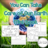 Earth Day Mini-book  You Can Take Care of the Earth