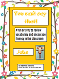 You Can't say that! A fun taboo type speaking activity - JOBS