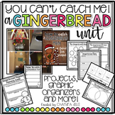 You Can't Catch Me: A Gingerbread Unit