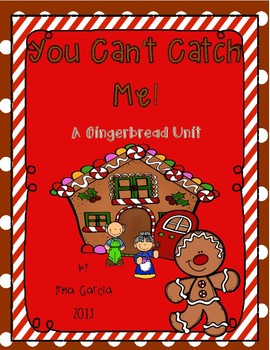 You Can't Catch Me! A Mini Gingerbread Unit