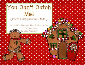 You Can't Catch Me! Gingerbread Number Recognition Activity