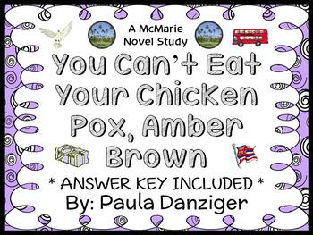 You Can't Eat Your Chicken Pox, Amber Brown (Paula Danziger) Novel Study
