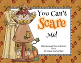 You Can't Scare Me!  Bible Task Cards