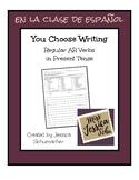 You Choose Writing - Spanish Regular AR Verbs in Present Tense