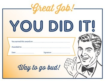 You Did It Certificate!