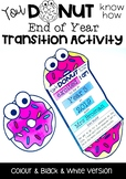You Donut How Transition Day / Up Day / Moving Up Day Activity