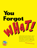 You Forgot What? A back-to-school review