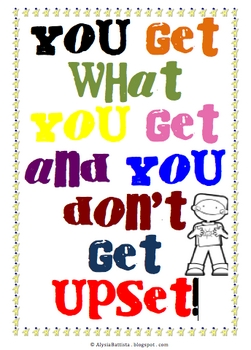 You Get What You Get and You Don't Get Upset Poster