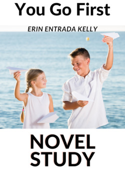 You Go First Novel Study