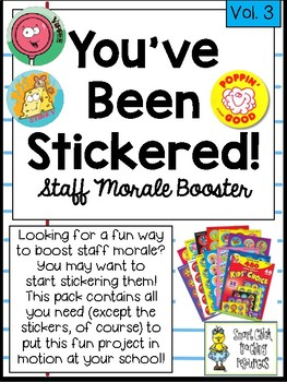 You've Been Stickered! ~ A Great Staff Morale Booster ~ FREEBIE!