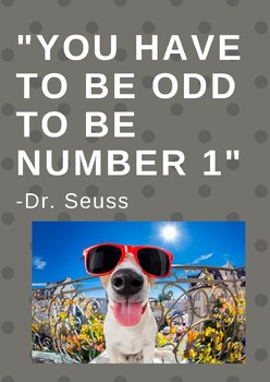 You Have to Be Odd to Be Number One Classroom Poster