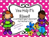 Mother's Day Posters~{You Help Me Bloom}