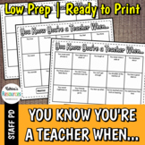 You Know You're a Teacher When... - Great Icebreaker for P