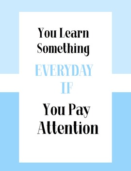 You Learn Something Everyday - Blue Poster