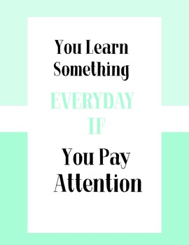 You Learn Something Everyday - Green Poster