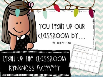 You Light Up Our Classroom Kindness Activity for the Holidays