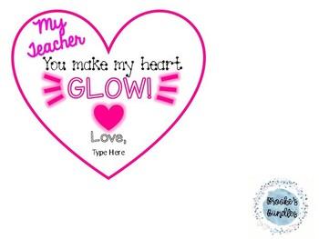 You Make My Heart Glow Valentines- EDITABLE