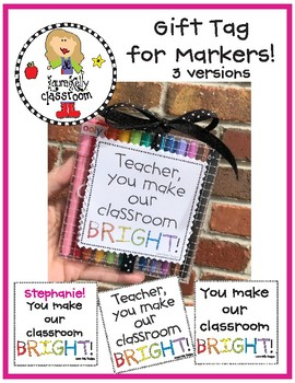 You Make Our Classroom Bright Tags