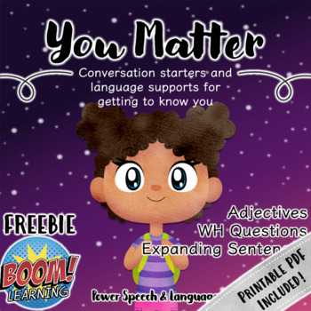 You Matter FREEBIE, Boom Cards Speech Therapy, All about me, Getting to Know You