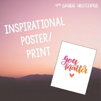 You Matter Inspirational Poster / Print