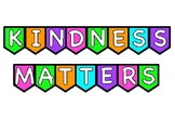 You Matter, Kindness Matters, You are Loved Colorful or Bl