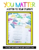 You Matter Open House or End of Year Letter to Students