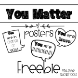 You Matter Posters Freebie