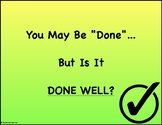You May Be Done - But Is It Done Well? Poster