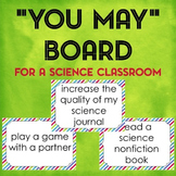 """Free """"You May"""" Board for a Science Classroom"""