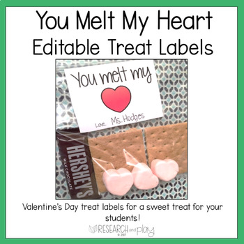 You Melt My Heart Valentine's Day Treat Labels EDITABLE